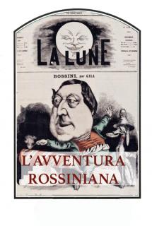 L'avventura rossiniana
