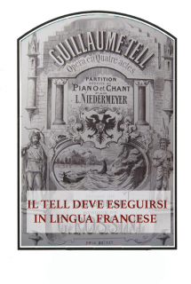 Il Tell deve eseguirsi in lingua francese