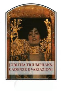 Judith Triumphans, cadenze e variazioni