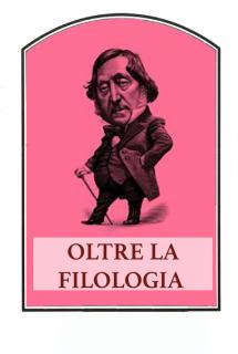 Oltre la filologia