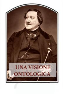 La visione ontologica e teologica di Rossini