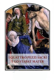 I Quattro pezzi sacri e lo Stabat Mater