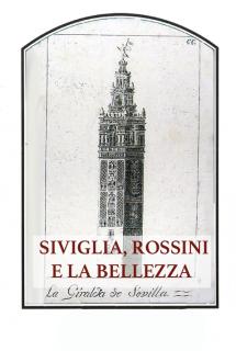 Siviglia, Rossini e la bellezza
