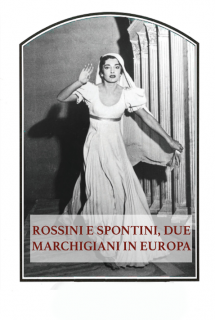 Rossini e Spontini, due marchigiani in Europa